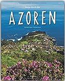 Reise durch die AZOREN - Ein Bildband mit über 190 Bildern auf 140 Seiten - STÜRTZ Verlag