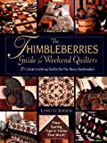 The Thimbleberries Guide For Weekend Quilters: 25 Great-Looking Quilts for the Busy Quiltmaker (1579544673) by Jensen, Lynette