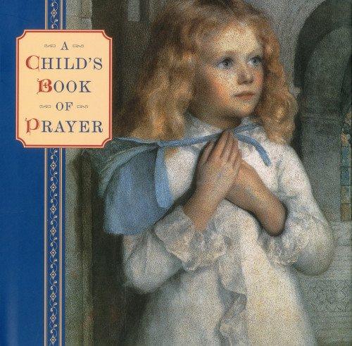 A Child's Book of Prayer
