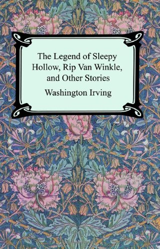 The Legend of Sleepy Hollow, Rip Van Winkle and Other Stories (The Sketch-Book of Geoffrey Crayon, Gent.)