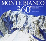 img - for Monte Bianco 360 . Ediz. multilingue book / textbook / text book