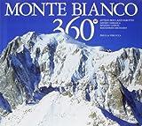 img - for Monte Bianco 360 . Ediz. multilingue book / textbook / text book