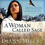 A Woman Called Sage | DiAnn Mills