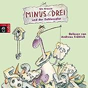 Minus Drei und der Zahlensalat (Minus Drei 3) | Ute Krause