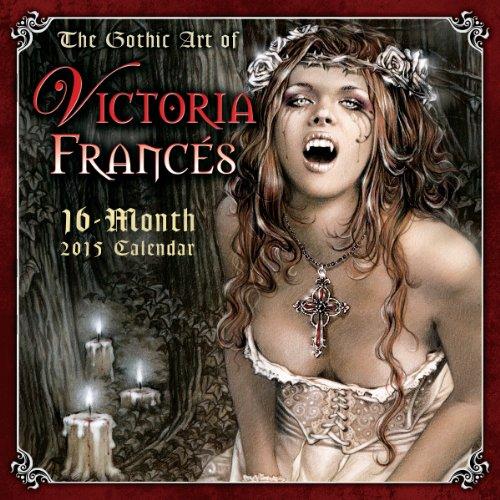 The Gothic Art of Victoria Francés 2015 Calendar