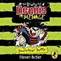 The Diary of Dennis the Menace: Beanotown Battle (Book 2) Audiobook by Steven Butler Narrated by Steven Butler