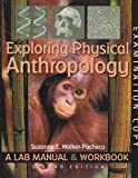 img - for Exploring Physical Anthropology: A Lab Manual & Workbook (2nd Edition) book / textbook / text book
