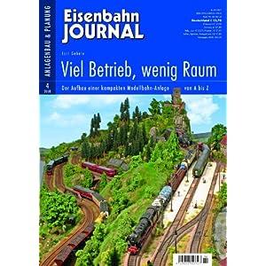Viel Betrieb, wenig Raum – Der Aufbau einer kompakten Modellbahn-Anlage von A-Z – Eisenbahn Journal Anlagenbau & Planung 4-2008 [Broschiert]