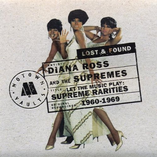 Diana Ross & The Supremes - Supreme Rarities (Motown Lost And Found) - Zortam Music