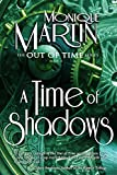 A Time of Shadows (Out of Time #8)