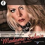 Erziehung zum Bi-Sklaven |  Madame Solair