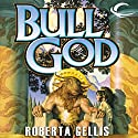 Bull God (       UNABRIDGED) by Roberta Gellis Narrated by Lisa Wolpe