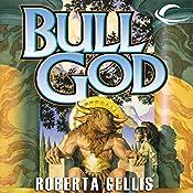 Bull God | Roberta Gellis