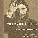 The Rasputin File | Edvard Radzinsky,Judson Rosengrant - translator