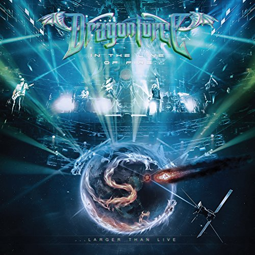 Dragonforce-In The Line Of Fire (Larger Than Live)-2015-BERC Download