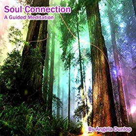 Soul Connection Guided Meditation