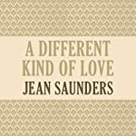 A Different Kind of Love | Jean Saunders