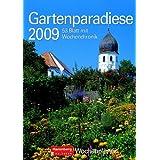 Harenberg Wochenplaner Gartenparadiese 2009