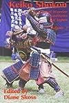 Keiko Shokon: Classical Warrior Tradi...