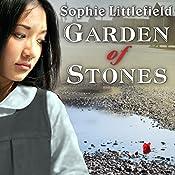 Garden of Stones   [Sophie Littlefield]