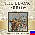 The Black Arrow [Russian Edition] | Robert Louis Stevenson