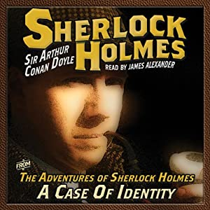 The Adventures of Sherlock Holmes: A Case of Identity | [Arthur Conan Doyle]