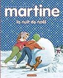 MARTINE LA NUIT DE NOËL 2014