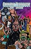 CHIKARA YEARBOOK-2011 EDITION