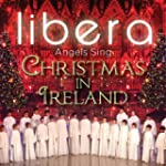 Angels Sing: Christmas In Ireland