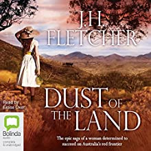 Dust of the Land (       UNABRIDGED) by J. H. Fletcher Narrated by Eloise Oxer