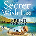The Secret Wish List Audiobook by Preeti Shenoy Narrated by Deepti Gupta