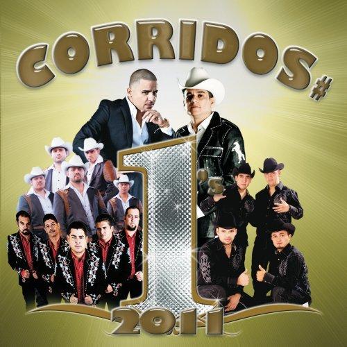 Corridos  1's 2011