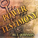 The Power of the Testimony: The Purpose of the Testimony - Teaching Series