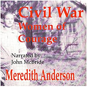 Civil War Women of Courage Audiobook