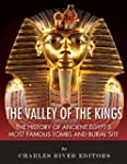 The Valley of the Kings: The History...