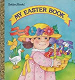 My Easter Book (Golden Naptime Tale) (Golden Books) (0307128660) by Ronne Randall