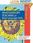 Multisensory Teaching of Basic Langua...