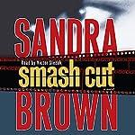 Smash Cut: A Novel | Sandra Brown