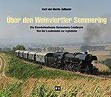 Ãœber den Weinviertler Semmering: Die Eisenbahnstrecke Korneuburg - Ernstbrunn. Von der Landesbahn zur regiobahn