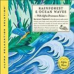 Rainforest & Ocean Waves | Jeffrey Thompson