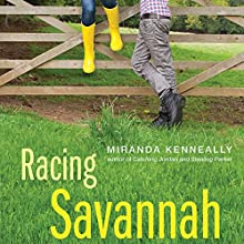 Racing Savannah (       UNABRIDGED) by Miranda Kenneally Narrated by Monika Smith