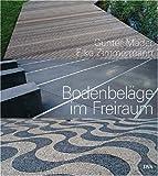 Bodenbeläge im Freiraum: Elemente der Garten- und Landschaftsgestaltung