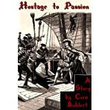 "Hostage to Passion (The Falcon and the Rose Book 1) (English Edition)von ""Cora Buhlert"""