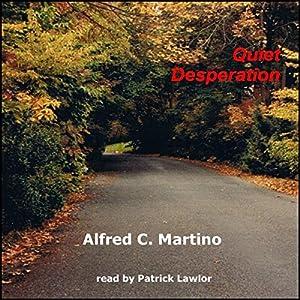 Quiet Desperation Audiobook
