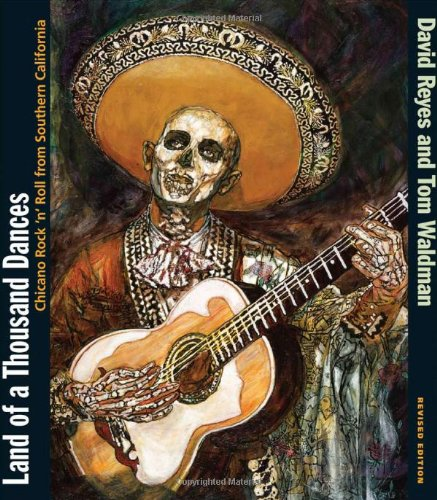 Land of a Thousand Dances: Chicano Rock 'n' Roll from...