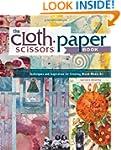 The Cloth Paper Scissors Book: Techni...