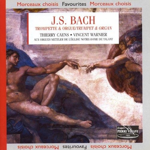 Bach: Musica Per Tromba E Organo