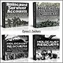 Holocaust Survivor Accounts and Holocaust Rescuers: Surviving The Holocaust Stories Audiobook by Cyrus J. Zachary Narrated by Matthew Weller