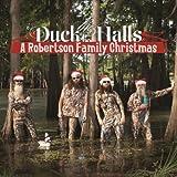 Duck The Halls: A Robertson Family Christmas