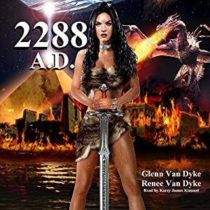2288 A.D.: A Time Travel Sci-fi Fantasy Audiobook
